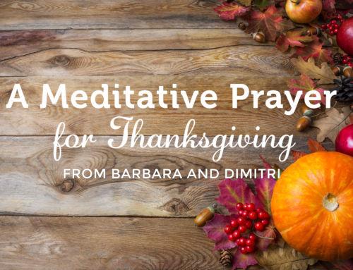 A Meditative Prayer for Thanksgiving